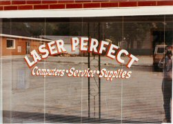Laser Perfect window sign